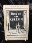 Ring up the Curtain by J. F. Orrin